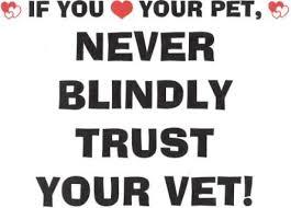 Roger Biduk - Veterinarian Never Blindly Trust Your Vet